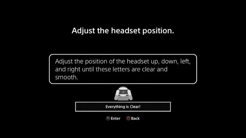 進行頭戴顯示器校正時,畫面會變為黑色,方便閣下檢查 PS VR 內部是否是乾淨,然後按著頭顯右下方的按鍵,把畫面調校至閣下認為最舒適的位置。