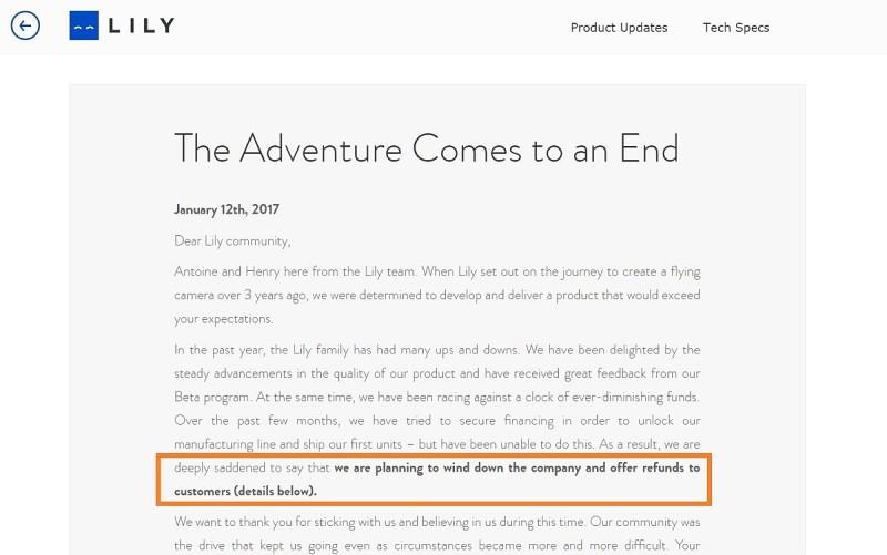 Lily Robotics 於 2017 年 1 月 12 日於官方網誌刊出題為《The Adventure Comes to an End》的文章,正式宣告停產。